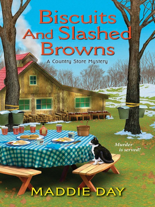 Title details for Biscuits and Slashed Browns by Maddie Day - Available