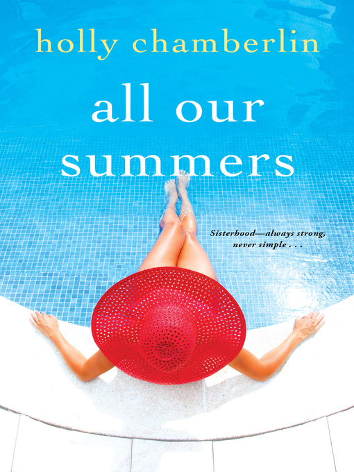 Title details for All Our Summers by Holly Chamberlin - Available