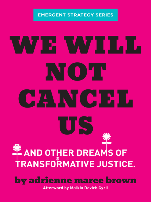 Title details for We Will Not Cancel Us by adrienne maree brown - Available