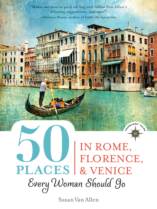 Cover of 50 Places in Rome, Florence and Venice Every Woman Should Go