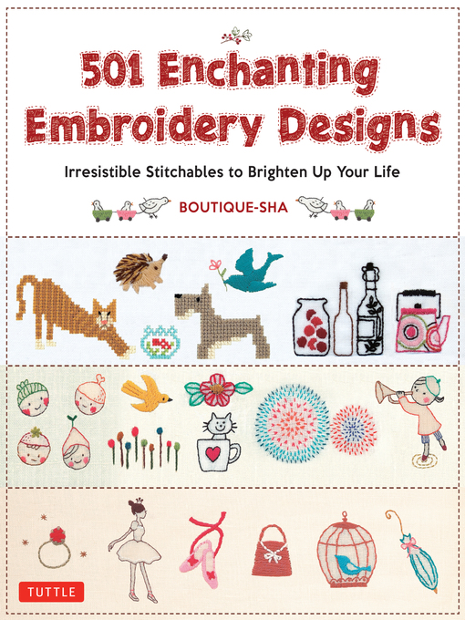 Title details for 501 Enchanting Embroidery Designs by Boutique-Sha - Available