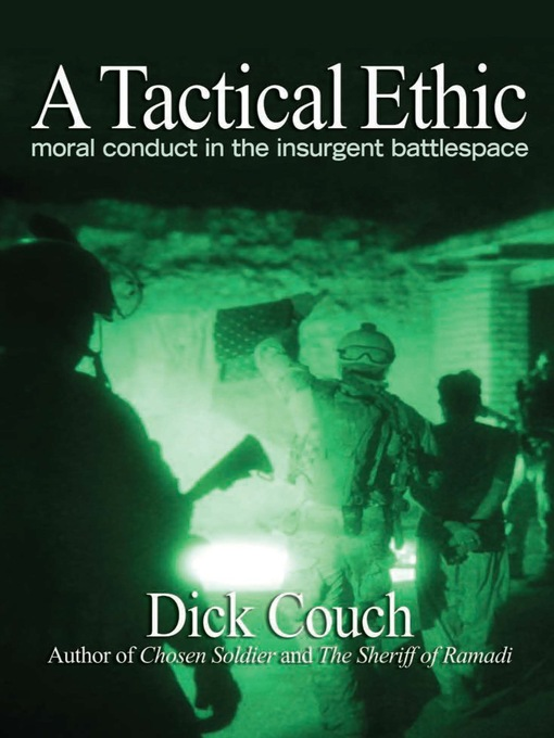 Title details for A Tactical Ethic by Dick Couch - Available