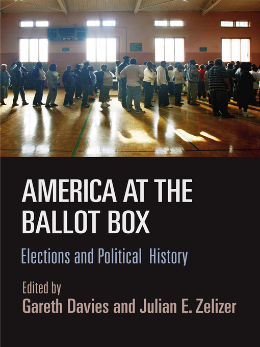 Title details for America at the Ballot Box by Gareth Davies - Available