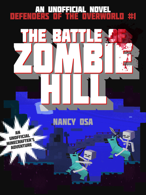 Title details for The Battle of Zombie Hill by Nancy Osa - Available