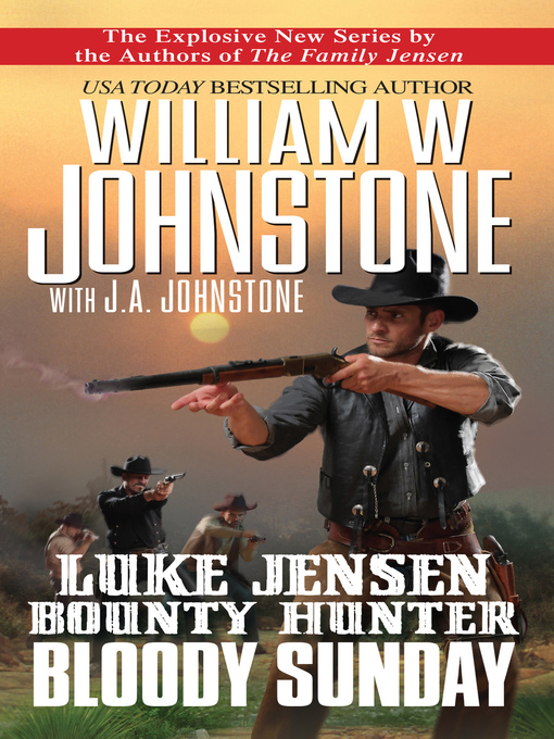 Title details for Bloody Sunday by William W. Johnstone - Available