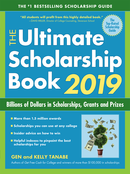 Title details for The Ultimate Scholarship Book 2019 by Gen Tanabe - Available