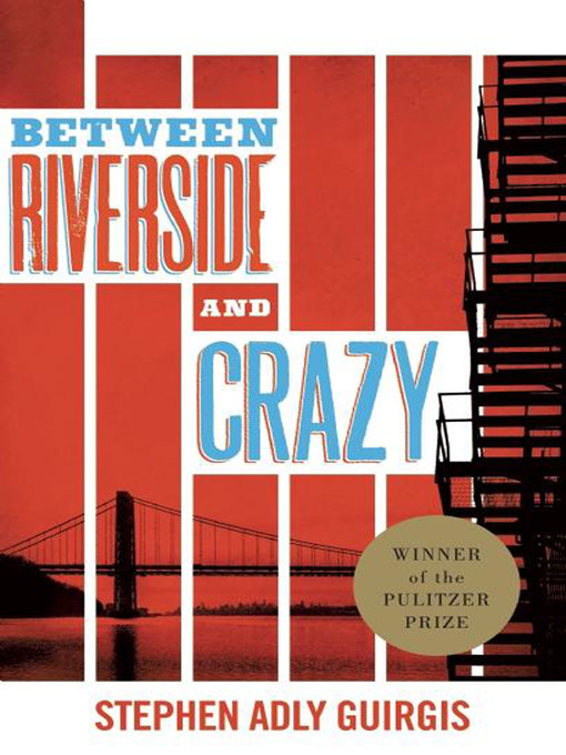 Title details for Between Riverside and Crazy (TCG Edition) by Stephen Adly Guirgis - Available