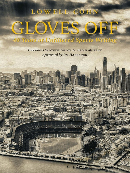 Title details for Gloves Off by Lowell Cohn - Available