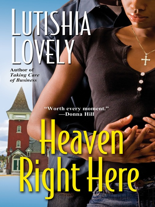 Title details for Heaven Right Here by Lutishia Lovely - Available