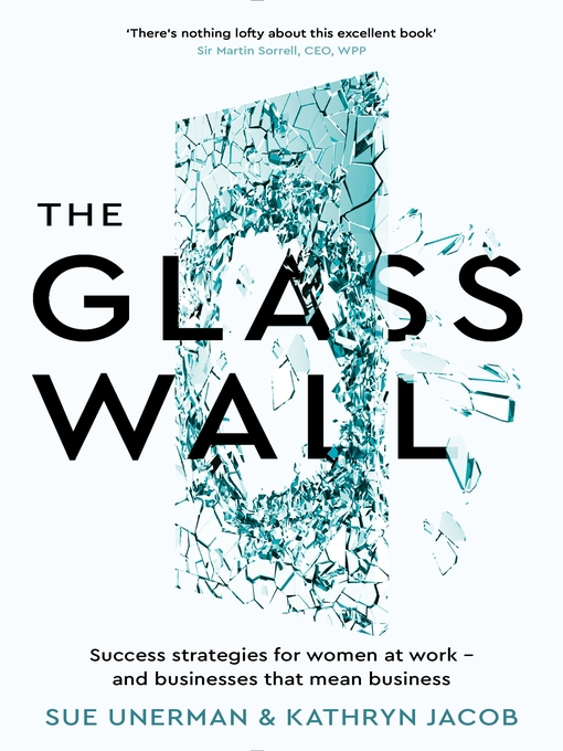 Title details for The Glass Wall by Sue Unerman - Available