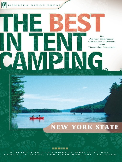 Title details for The Best in Tent Camping by Aaron Starmer - Available