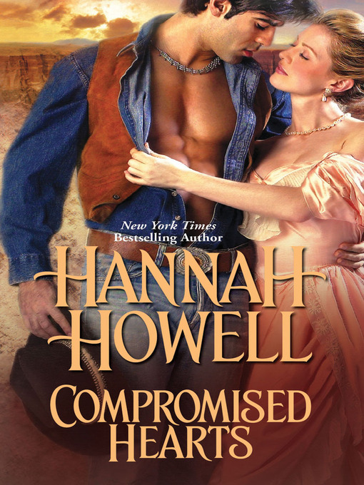 Title details for Compromised Hearts by Hannah Howell - Available