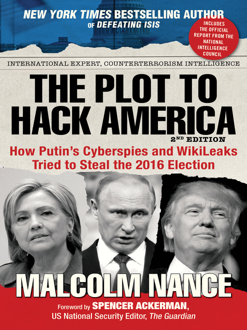 Title details for The Plot to Hack America by Malcolm Nance - Available