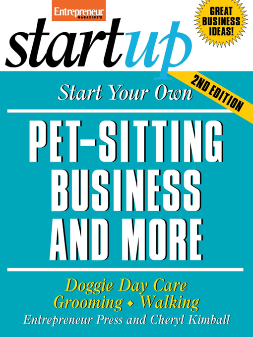 Title details for Start Your Own Pet-Sitting Business and More by Entrepreneur Press - Available