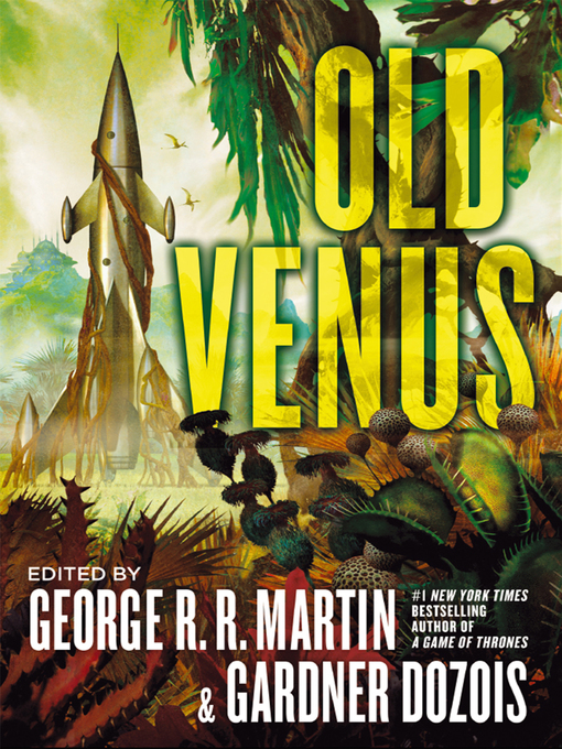 Title details for Old Venus by George R.R Martin - Available