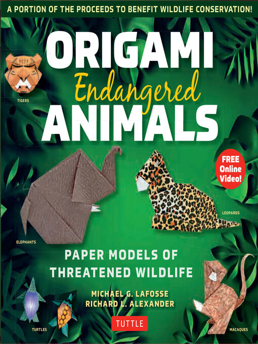 Origami Endangered Animals Ebook Paper Models of Threatened Wildlife [Includes Instruction Book with Conservation Notes, Printable Origami Paper, FREE Online Video!]