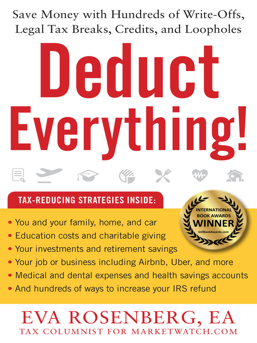 Title details for Deduct Everything! by Eva  Rosenberg - Available