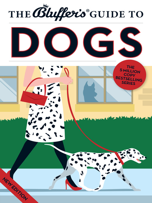 Title details for The Bluffer's Guide to Dogs by Simon Whaley - Available