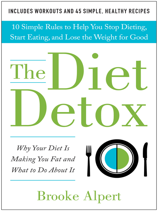 Title details for The Diet Detox by Brooke Alpert - Available