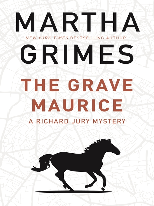 Title details for The Grave Maurice by Martha Grimes - Available