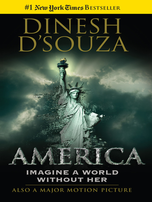 Title details for America by Dinesh D'Souza - Available