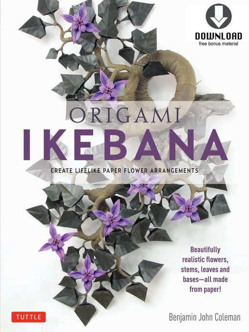 Title details for Origami Ikebana by Benjamin John Coleman - Available