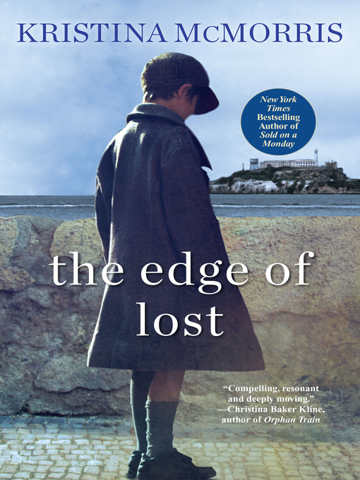 Title details for The Edge of Lost by Kristina McMorris - Wait list