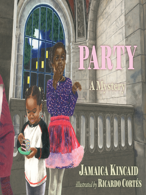 Title details for Party by Jamaica Kincaid - Available