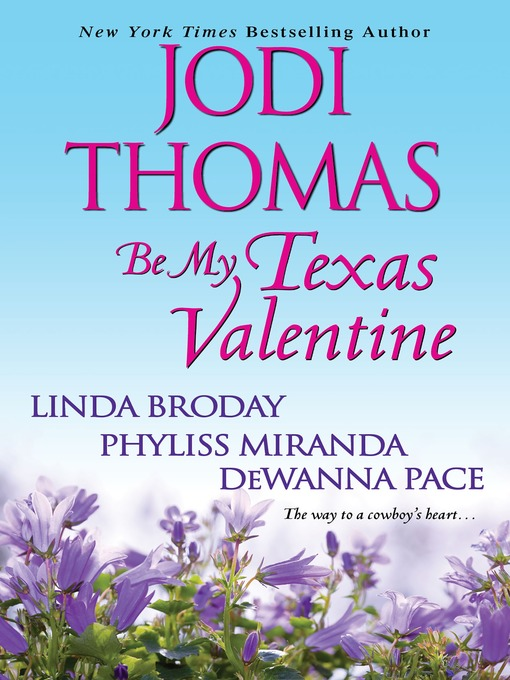 Title details for Be My Texas Valentine by Jodi Thomas - Available