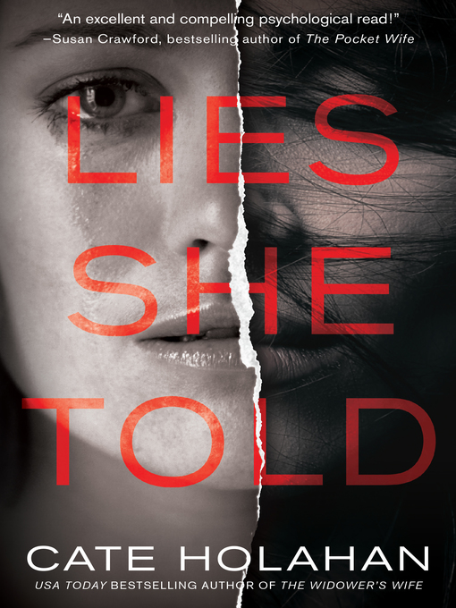 Title details for Lies She Told by Cate Holahan - Wait list