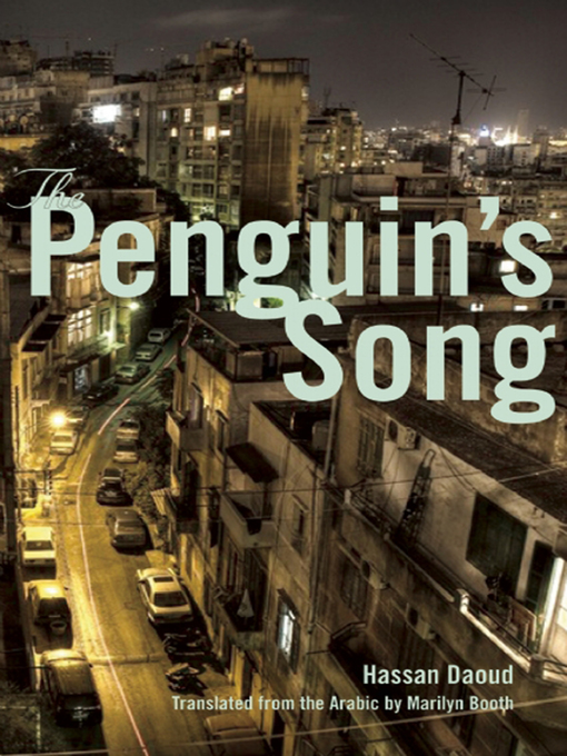 Title details for The Penguin's Song by Hassan Daoud - Available