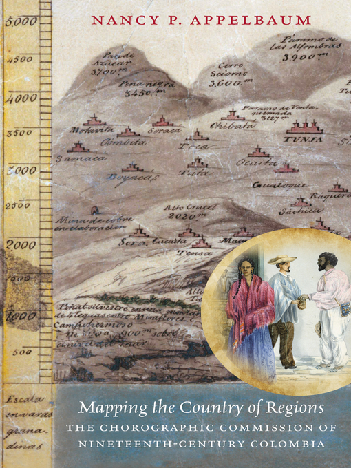 Title details for Mapping the Country of Regions by Nancy P. Appelbaum - Available