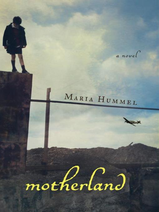 Title details for Motherland by Maria Hummel - Available
