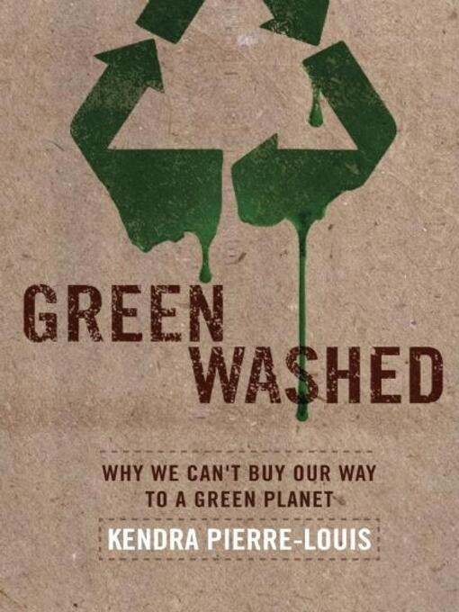 Title details for Green Washed by Kendra  Pierre-Louis - Available