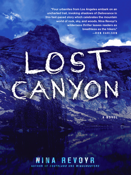 Title details for Lost Canyon by Nina Revoyr - Available