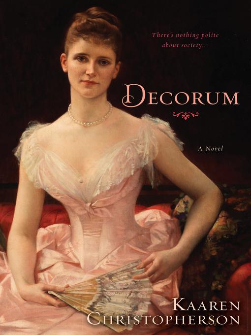 Title details for Decorum by Kaaren Christopherson - Available