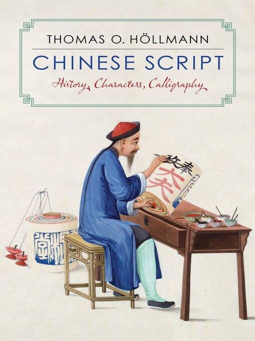 Title details for Chinese Script by Thomas O. Höllmann - Wait list