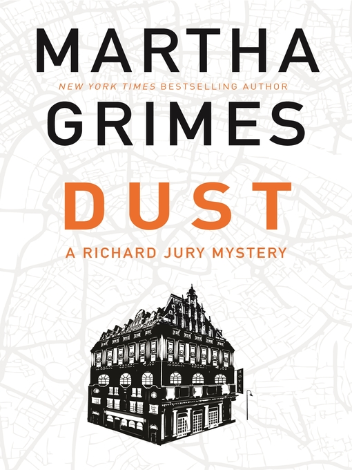 Title details for Dust by Martha Grimes - Available