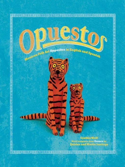 Title details for Opuestos by Cynthia Weill - Available