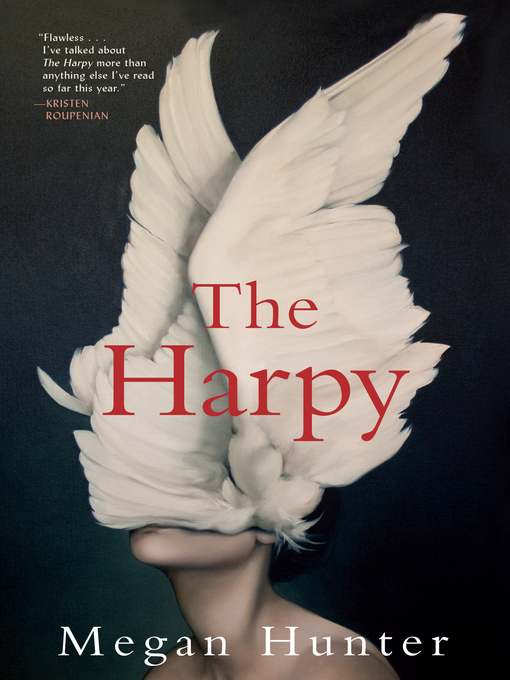 Title details for The Harpy by Megan Hunter - Wait list