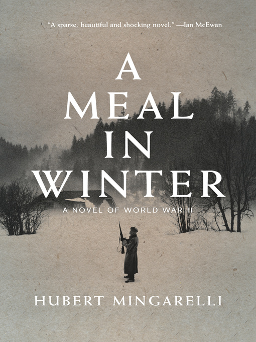 Title details for A Meal in Winter by Hubert Mingarelli - Wait list