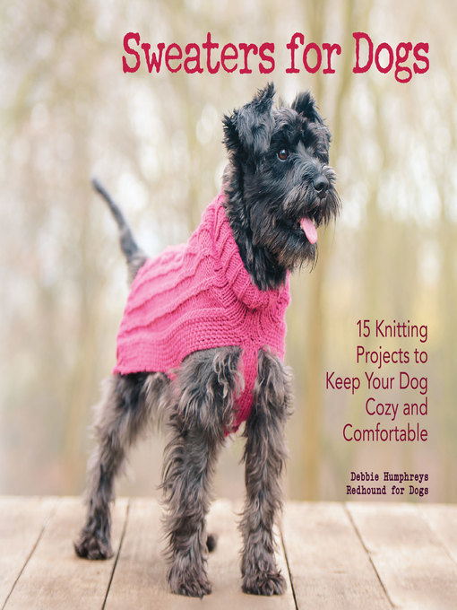 Title details for Sweaters for Dogs by Dogs Redhound for - Available