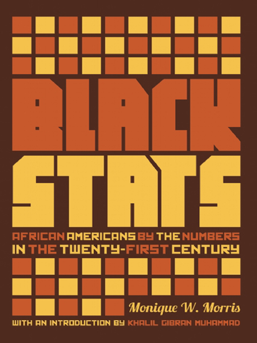 Title details for Black Stats by Monique Morris - Available