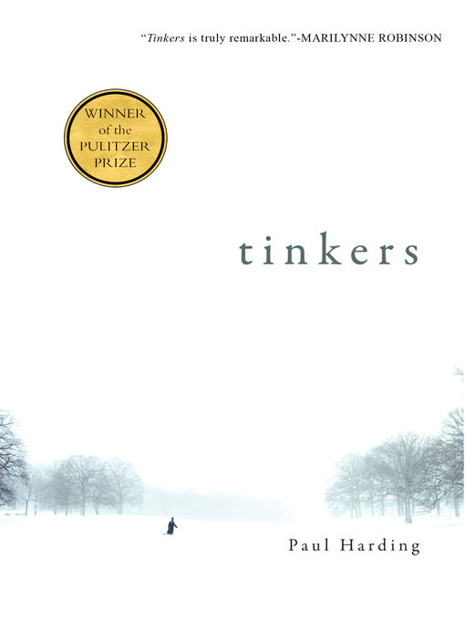 Title details for Tinkers by Paul Harding - Wait list