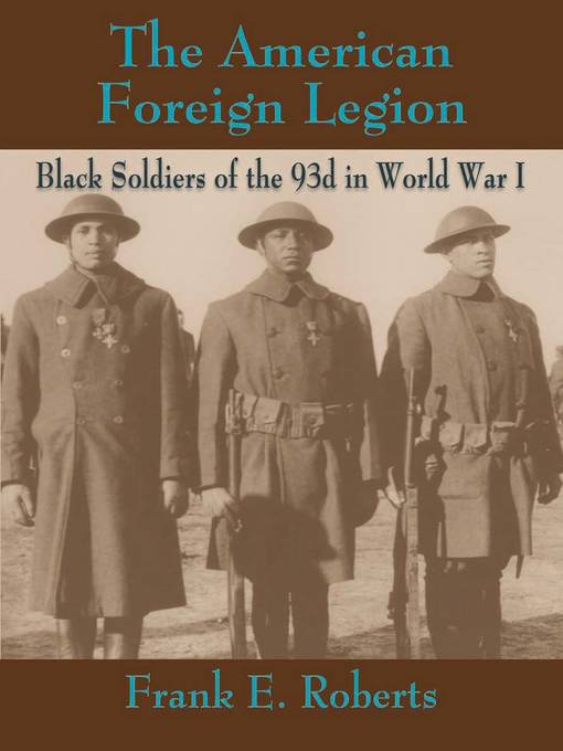 Title details for The American Foreign Legion by Frank E. Roberts - Wait list