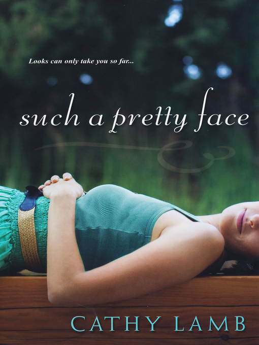 Title details for Such a Pretty Face by Cathy Lamb - Available