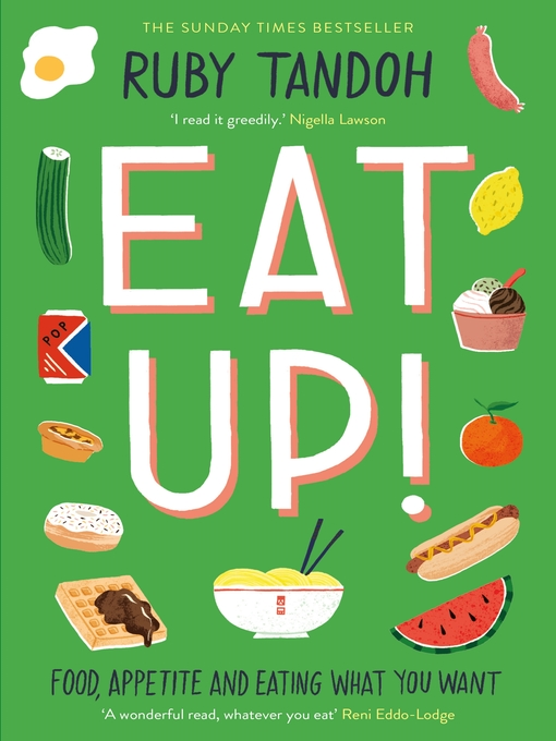 Title details for Eat Up by Ruby Tandoh - Wait list