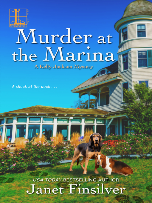 Title details for Murder at the Marina by Janet Finsilver - Available