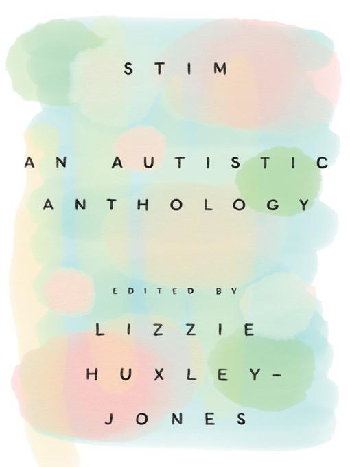 Title details for Stim by Lizzie Huxley-Jones - Wait list