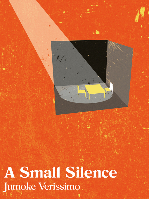 Title details for A Small Silence by Jumoke Verissimo - Available